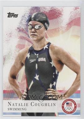 2012 Topps U.S. Olympic Team and Olympic Hopefuls - [Base] #9 - Natalie Coughlin