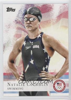 2012 Topps U.S. Olympic Team and Olympic Hopefuls - [Base] #9 - Natalie Coughlin