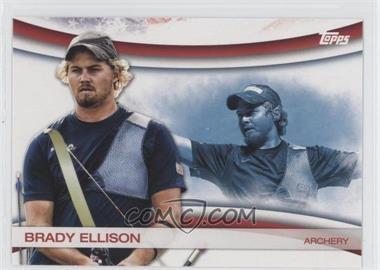 2012 Topps U.S. Olympic Team and Olympic Hopefuls - Games of the XXX Olympiad #OLY-1 - Brady Ellison