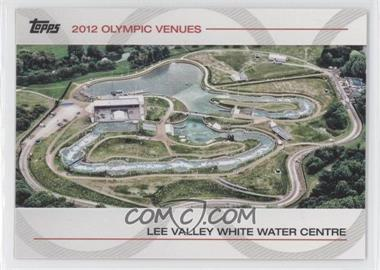 2012 Topps U.S. Olympic Team and Olympic Hopefuls - Olympic Venues #SOV-26 - Lee Valley White Water Centre