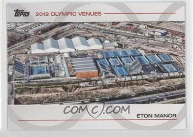 2012 Topps U.S. Olympic Team and Olympic Hopefuls - Olympic Venues #SOV-4 - Eton Manor