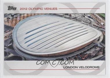 2012 Topps U.S. Olympic Team and Olympic Hopefuls - Olympic Venues #SOV-7 - London Velodrome