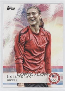 2012 Topps U.S. Olympic Team and Olympic Hopefuls [???] #50 - Hope Solo