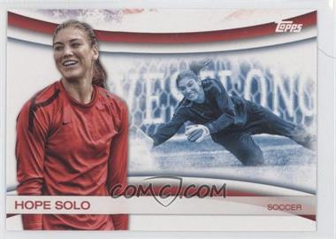2012 Topps U.S. Olympic Team and Olympic Hopefuls [???] #OLY-10 - Hope Solo