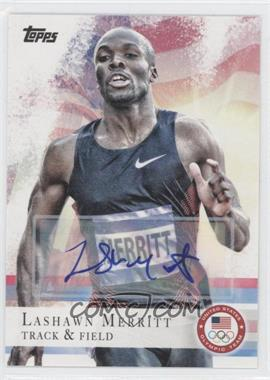 2012 Topps U.S. Olympic Team and Olympic Hopefuls Autographs [Autographed] #22 - LaShawn Merritt