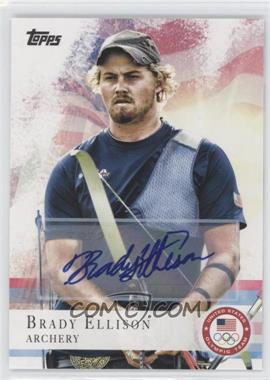 2012 Topps U.S. Olympic Team and Olympic Hopefuls Autographs [Autographed] #25 - Brady Ellison