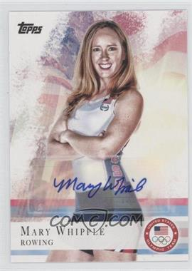 2012 Topps U.S. Olympic Team and Olympic Hopefuls Autographs [Autographed] #7 - Mary Whipple