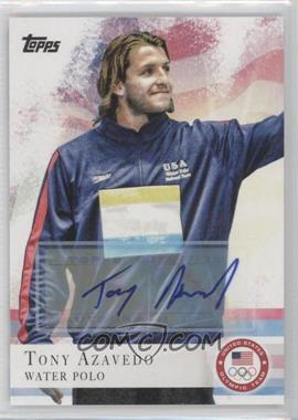 2012 Topps U.S. Olympic Team and Olympic Hopefuls Autographs [Autographed] #76 - Tony Azavedo