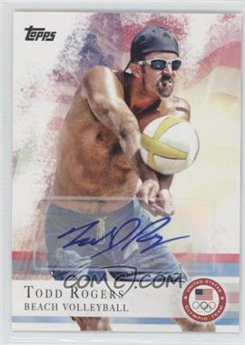 2012 Topps U.S. Olympic Team and Olympic Hopefuls Autographs #24 - Todd Rogers
