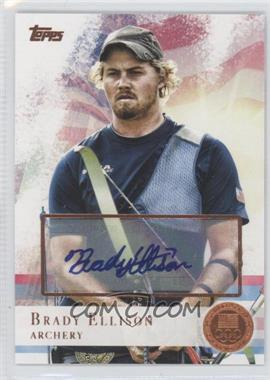 2012 Topps U.S. Olympic Team and Olympic Hopefuls Bronze Autographs [Autographed] #25 - Brady Ellison /50
