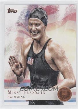 2012 Topps U.S. Olympic Team and Olympic Hopefuls Bronze #59 - Missy Franklin