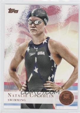 2012 Topps U.S. Olympic Team and Olympic Hopefuls Bronze #9 - Natalie Coughlin