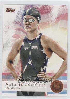 2012 Topps U.S. Olympic Team and Olympic Hopefuls Bronze #9 - Natalie Coughlin