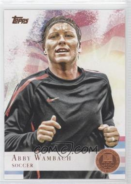 2012 Topps U.S. Olympic Team and Olympic Hopefuls Bronze #93 - Abby Wambach