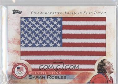 2012 Topps U.S. Olympic Team and Olympic Hopefuls Commemorative American Flag Patch #FLP-SRO - Sarah Robles
