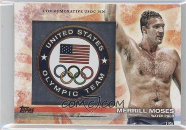 2012 Topps U.S. Olympic Team and Olympic Hopefuls Commemorative USOC Pin #PIN-MEM - Merrill Moses