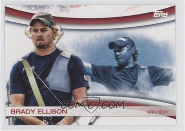 2012 Topps U.S. Olympic Team and Olympic Hopefuls Games of the XXX Olympiad #OLY-1 - Brady Ellison