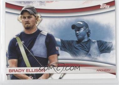 2012 Topps U.S. Olympic Team and Olympic Hopefuls Games of the XXX Olympiad #OLY-1 - Brady Ellison