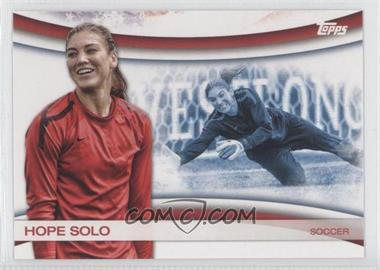 2012 Topps U.S. Olympic Team and Olympic Hopefuls Games of the XXX Olympiad #OLY-10 - Hope Solo