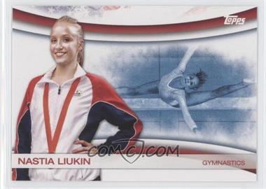 2012 Topps U.S. Olympic Team and Olympic Hopefuls Games of the XXX Olympiad #OLY-11 - Nastia Liukin