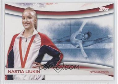 2012 Topps U.S. Olympic Team and Olympic Hopefuls Games of the XXX Olympiad #OLY-11 - Nastia Liukin