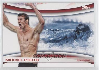 2012 Topps U.S. Olympic Team and Olympic Hopefuls Games of the XXX Olympiad #OLY-18 - Michael Phelps