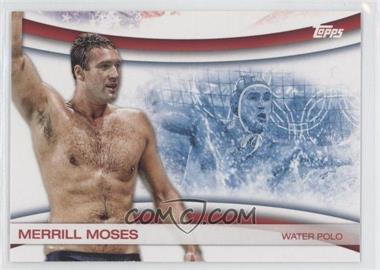 2012 Topps U.S. Olympic Team and Olympic Hopefuls Games of the XXX Olympiad #OLY-23 - Merrill Moses