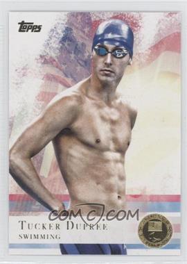 2012 Topps U.S. Olympic Team and Olympic Hopefuls Gold #36 - Tucker Dupree