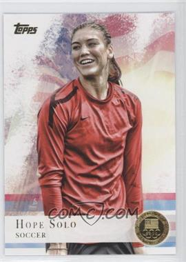 2012 Topps U.S. Olympic Team and Olympic Hopefuls Gold #50 - Hope Solo