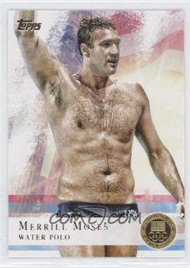 2012 Topps U.S. Olympic Team and Olympic Hopefuls Gold #82 - Merrill Moses