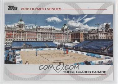 2012 Topps U.S. Olympic Team and Olympic Hopefuls Olympic Venues #SOV-13 - Horse Guards Parade