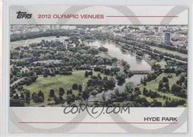 2012 Topps U.S. Olympic Team and Olympic Hopefuls Olympic Venues #SOV-14 - Hyde Park