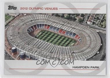 2012 Topps U.S. Olympic Team and Olympic Hopefuls Olympic Venues #SOV-25 - Hampden Park