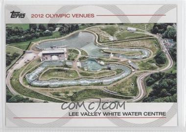 2012 Topps U.S. Olympic Team and Olympic Hopefuls Olympic Venues #SOV-26 - Lee Valley White Water Centre
