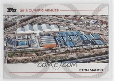 2012 Topps U.S. Olympic Team and Olympic Hopefuls Olympic Venues #SOV-4 - Eton Manor