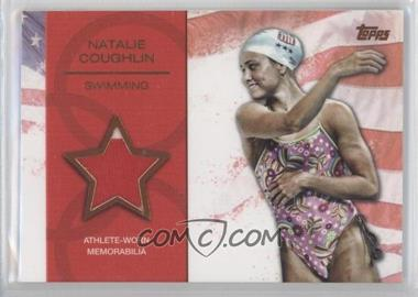 2012 Topps U.S. Olympic Team and Olympic Hopefuls Relics Bronze #OR-NC - Natalie Coughlin /75