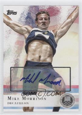 2012 Topps U.S. Olympic Team and Olympic Hopefuls Silver Autographs [Autographed] #63 - Mike Morrison /30
