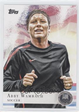 2012 Topps U.S. Olympic Team and Olympic Hopefuls Silver #93 - Abby Wambach