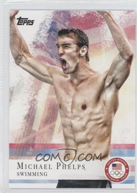 2012 Topps U.S. Olympic Team and Olympic Hopefuls #100 - Michael Phelps