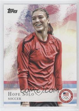 2012 Topps U.S. Olympic Team and Olympic Hopefuls #50 - Hope Solo