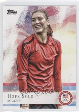 2012 Topps U.S. Olympic Team and Olympic Hopefuls #50 - Hope Solo