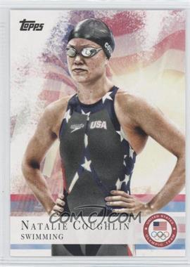 2012 Topps U.S. Olympic Team and Olympic Hopefuls #9 - Natalie Coughlin