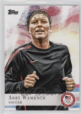 2012 Topps U.S. Olympic Team and Olympic Hopefuls #93 - Abby Wambach