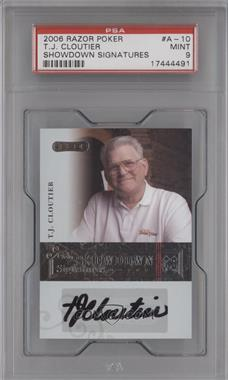2006 Razor Poker Showdown Signatures [Autographed] #A-10 - Tj Cloutier [PSA 9]
