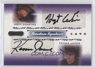 2007 Razor Poker - Showdown Signatures #SS-65 - Hoyt Corkins, Kenna James