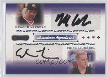 2007 Razor Poker Showdown Signatures #SS-50 - Howard Lederer, Erick Lindgren