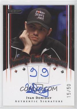 2010 Razor Poker Favorite Hand Signatures [Autographed] #FHS-21 - Ivan Demidov /50
