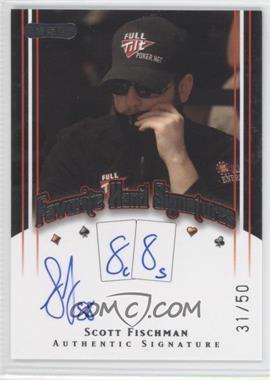 2010 Razor Poker Favorite Hand Signatures [Autographed] #FHS-42 - Scott Fischman /50