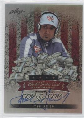 2012 Leaf Metal World Series Cash Autographs Red Prismatic #$-JA2 - Josh Arieh /16