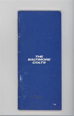 1972 Baltimore Colts - Media Guide #BACO - Baltimore Colts Team [GoodtoVG‑EX]